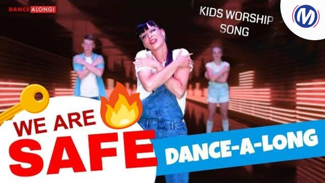 Dance-A-Long | 02 | We Are Safe