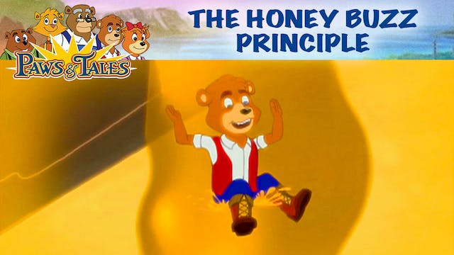 The Honey Buzz Principle