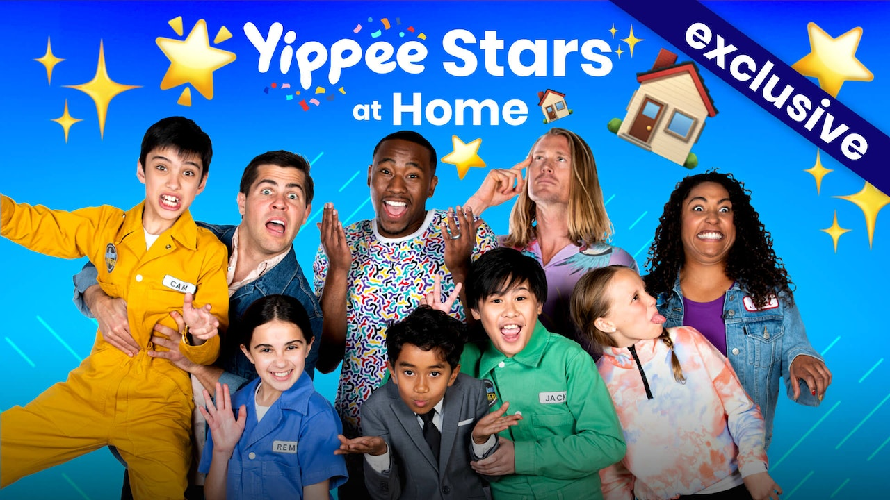 Yippee Stars at Home