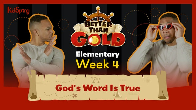 Better Than Gold | Elementary Week 4 | God's Word Is True
