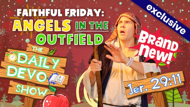 #55 Faithful Friday: Angles in The Outfield