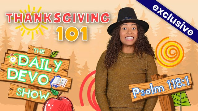 #46 Giving Thanks - Thanksgiving 101