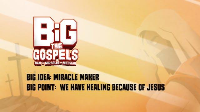 THE GOSPELS | Big Message Episode 2.2...