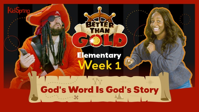 Better Than Gold | Elementary Week 1 | God's Word Is God's Story