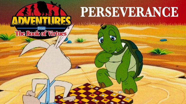 Perseverance - The Tortoise and the Hare