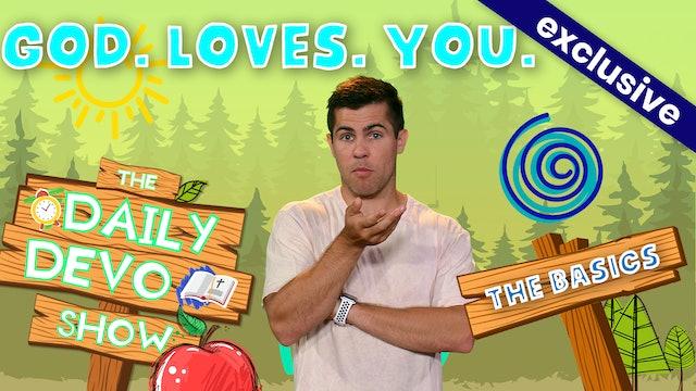 #186 - GOD. LOVES. YOU.