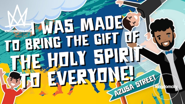 Episode 7: I Was Made to Bring the Gift of The Holy Spirit to Everyone!