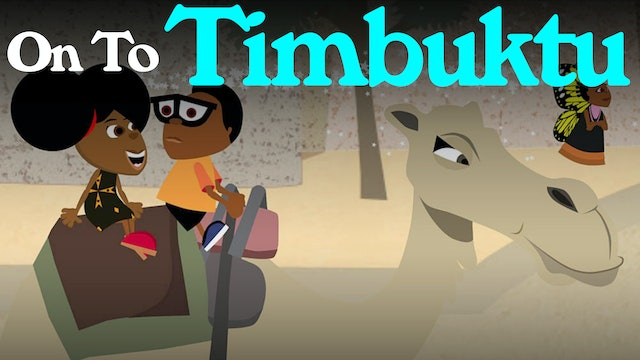 On To Timbuktu