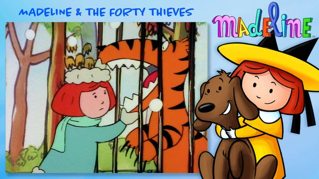 Madeline & The Forty Thieves