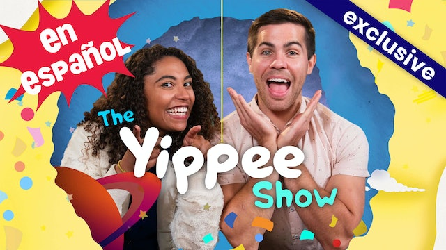 Spanish! Top Yippee Show Episodes