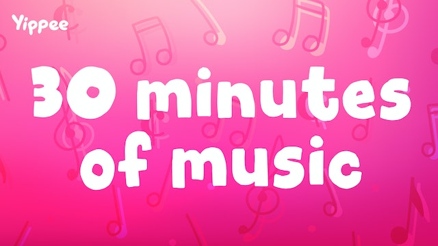 30 Minutes of Music