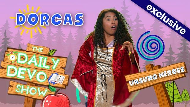 #181 - Dorcas