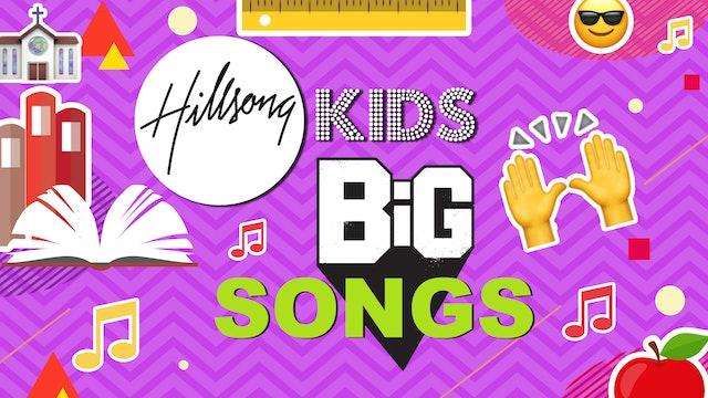 Hillsong Kids BIG Songs