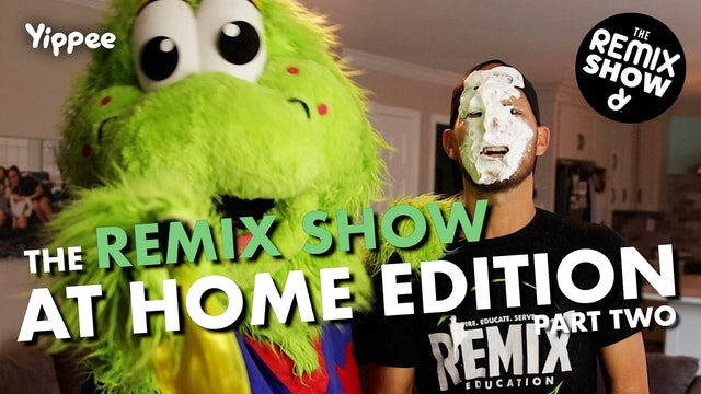 Ep.8 The Remix Show AT HOME EDITION Part TWO