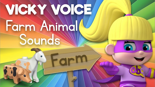 Learn about Farm Animal Sounds with Vicky Voice