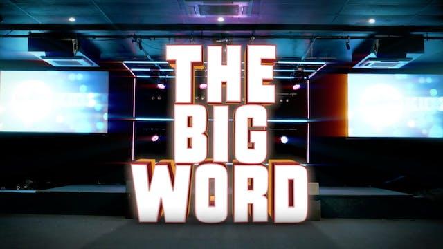 A HERO RISES | Big Word 1 John 4:14 (...