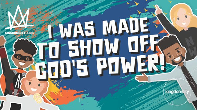 Episode 3: I Was Made to Show Off God...