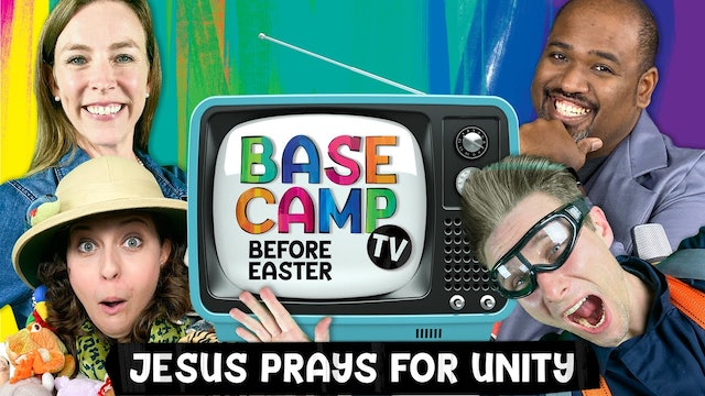 Before Easter (Part 1)  We Can Live in Unity Because Jesus Lived for Us