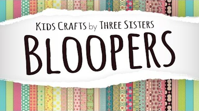 Kids Crafts by Three Sisters – Bloppe...