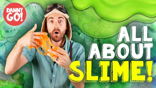 All About Slime!