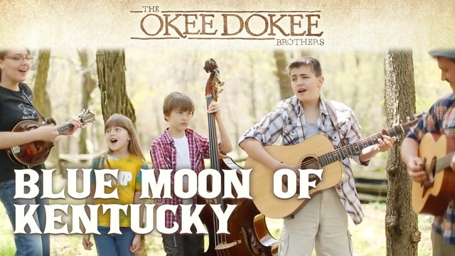 Blue Moon of Kentucky - The Wright Kids and The Okee Dokee Brothers