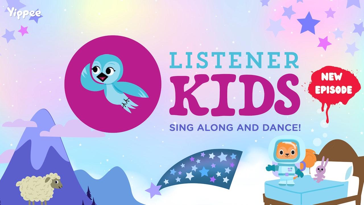 Listener Kids (Sing & Dance!)
