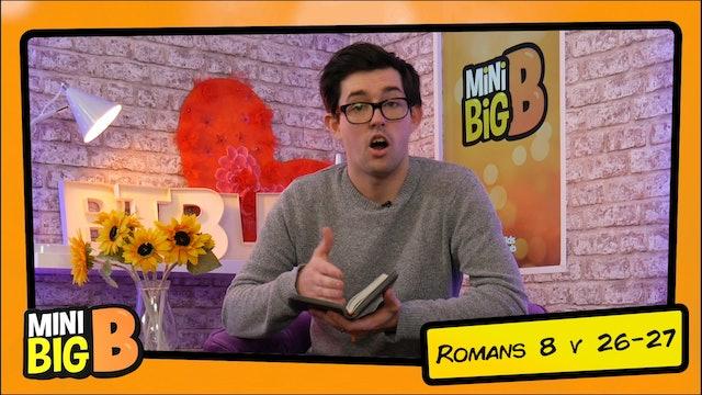 Bible Devotions | Romans 8 v 26-27