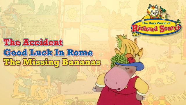 The Accident / Good Luck In Rome / The Missing Bananas