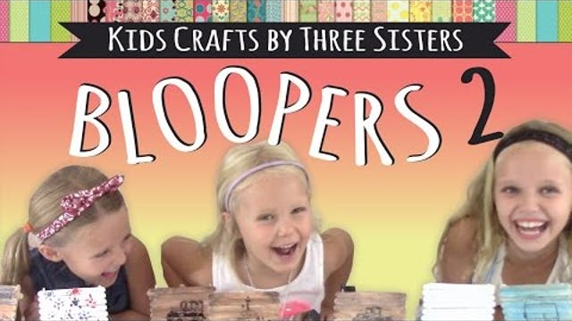 Kids Crafts by Three Sisters – Bloope...