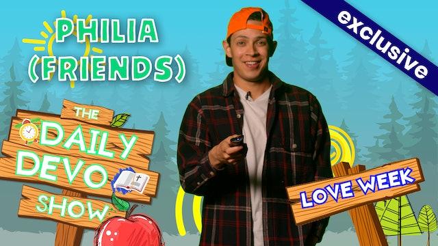 #128 - Philia (Friends)