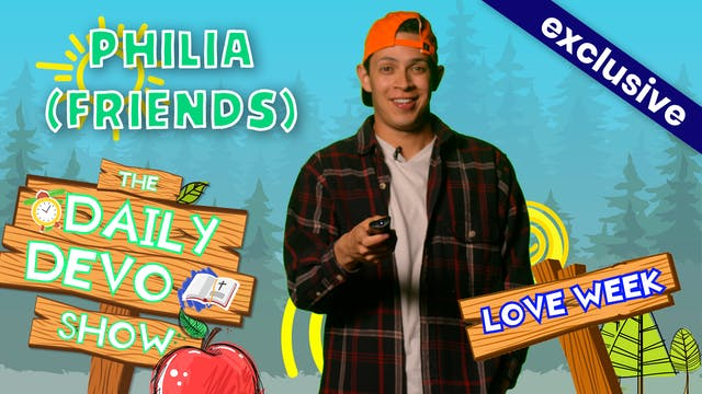 #128 - Philia (Friends)