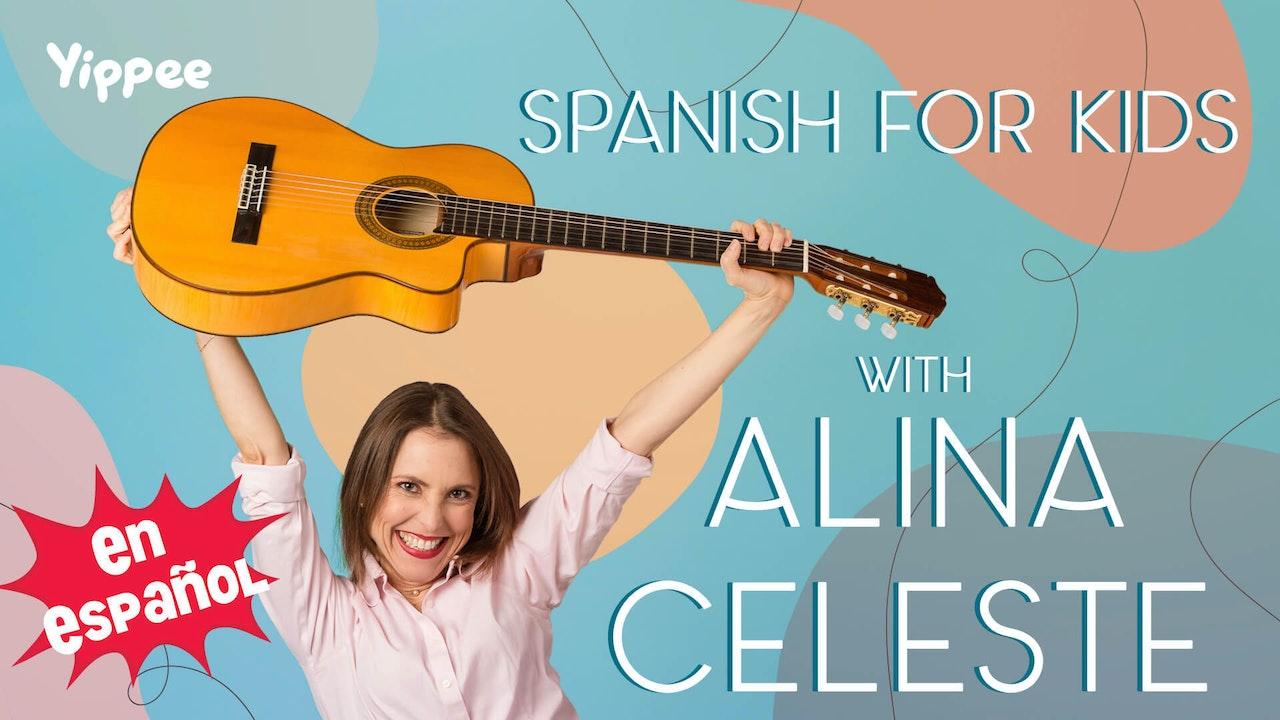 Spanish for Kids with Alina Celeste