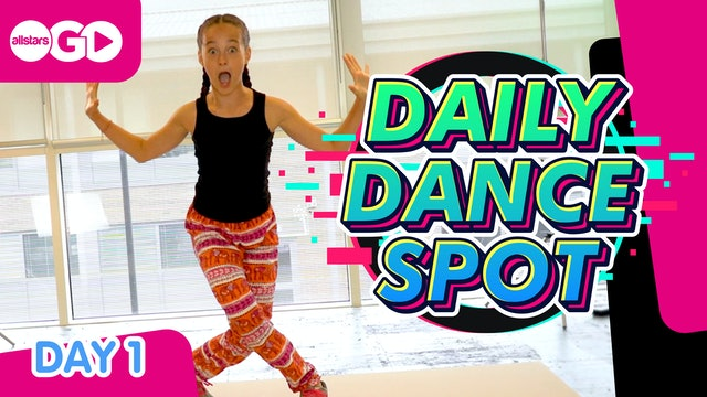 DAILY DANCE SPOT | Day 1