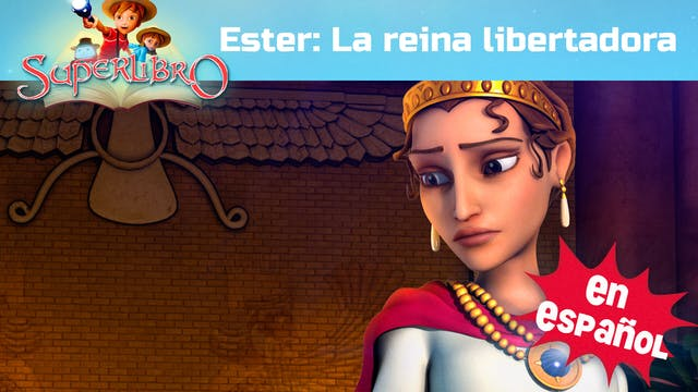 Esther - La reína libertadora