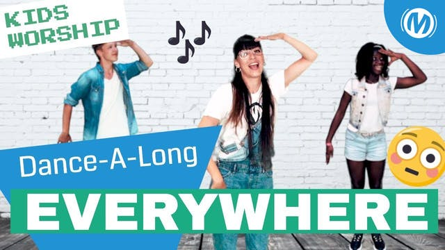 Dance-A-Long | 08 | Everywhere