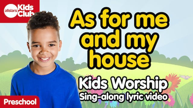 AS FOR ME AND MY HOUSE (Lyric Video)