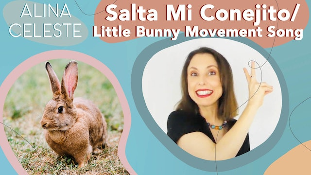 Salta Mi Conejito by Alina Celeste - Little Bunny Movement Song