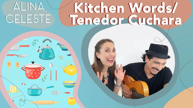 Kids Songs to Learn Spanish - Kitchen Words - Tenedor Cuchara