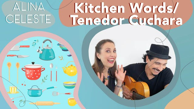 Kids Songs to Learn Spanish - Kitchen...