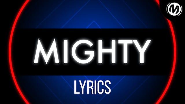 Lyrics Video | 05 | Mighty