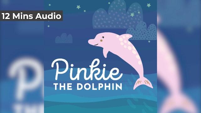 Pinkie the Dolphin (Audio)