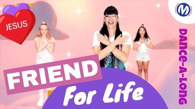 Dance-A-Long | 07 | Friend For Life