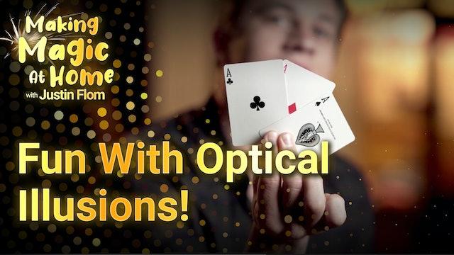 Fun With Optical Illusions!