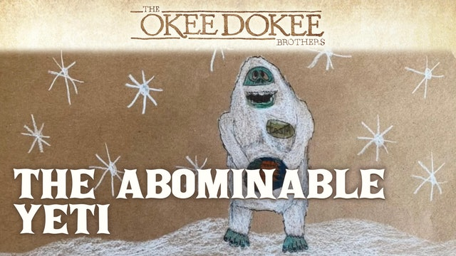 The Abominable Yeti (fan-sourced music video) - The Okee Dokee Brothers