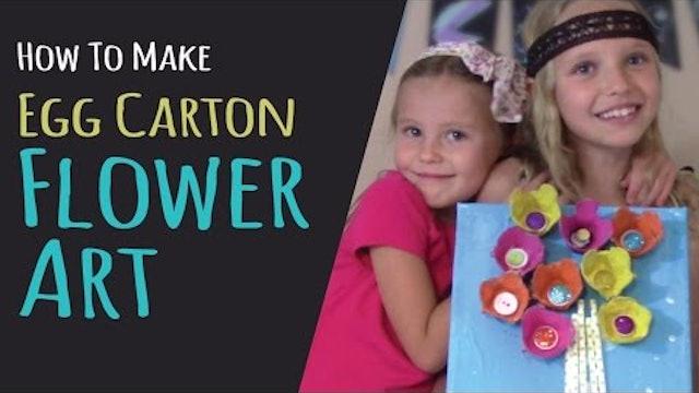 Mother's Day Craft – How To Make Egg Carton Flower Art - Handmade Gift
