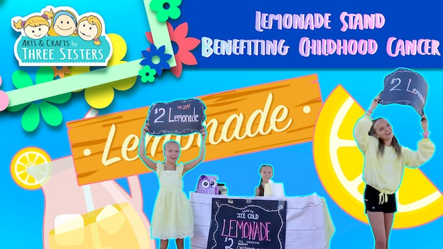 How We Made a Lemonade Stand Benefiting Childhood Cancer