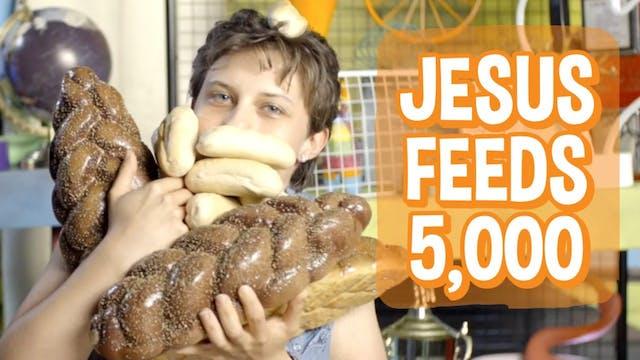 Table Talk - Jesus Feeds 5000