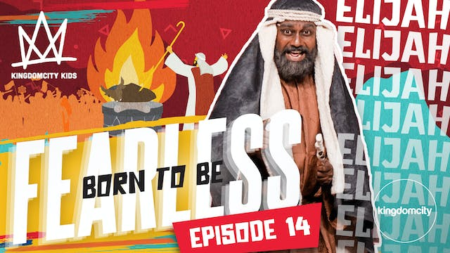 Born To Be Fearless | Episode 14 | El...