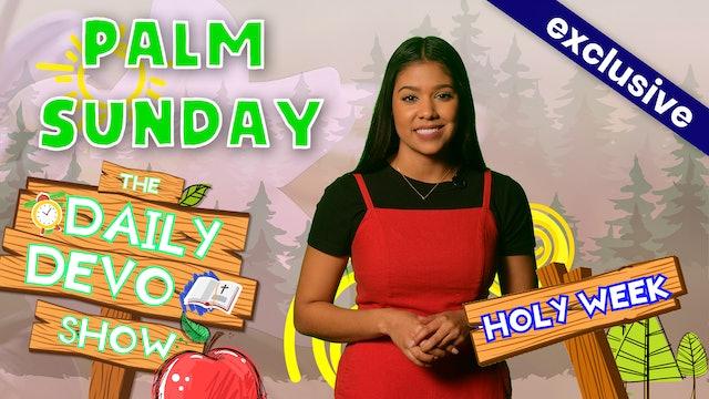 #121 - Palm Sunday