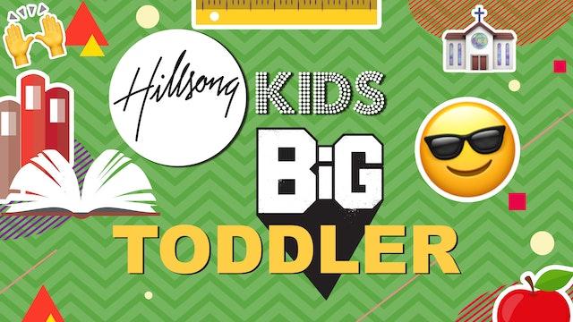 Hillsong Kids BIG Toddlers